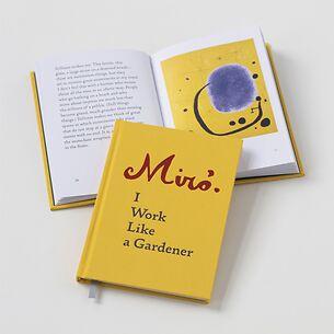Buch: Joan Miró – I Work Like a Gardener