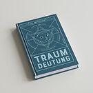 Traumdeutung - Das Praxisbuch